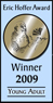 2009 Eric Hoffer Book Award - Best Young Adult Fiction